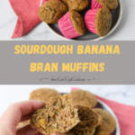 pinterest image for sourdough banana bran muffins